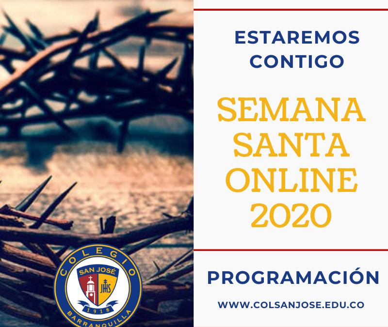 Semana Santa Online – Colegio San José (Colombia)