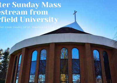 Easter Sunday Mass Livestream from Fairfield University