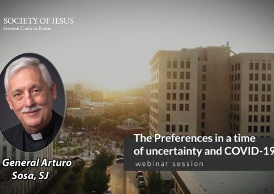 General Curia: Father General webinar – Preferences in a time of COVID-19